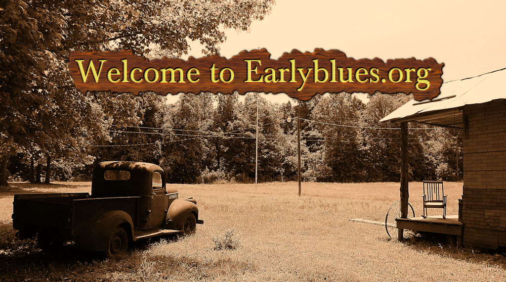 Welcome to Earlyblues.org